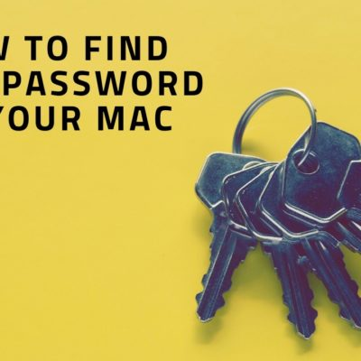 Find Wi-Fi Password on your Mac